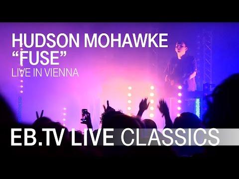 HUDSON MOHAWKE Fuse  EBTV  Classics