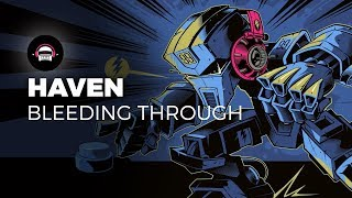 Haven - Bleeding Through | Ninety9Lives release