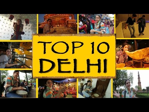 Top 10 Things To Do/See || New Delhi