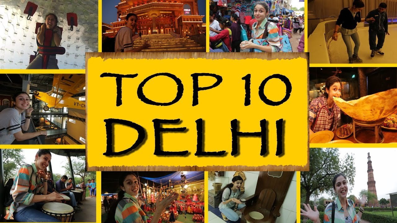 Top Things To DoSee New Delhi YouTube - 10 things to see and do in vermont