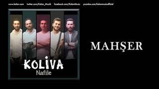 Koliva - Mahşer [ Nafile © 2017 Kalan Müzik ]