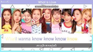 [Karaoke/Thaisub] TWICE - What is Love?