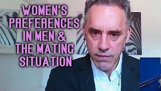 Video Jordan Peterson - Women's Preferences in Men & The Mating Situation download MP3, 3GP, MP4, WEBM, AVI, FLV Juli 2018