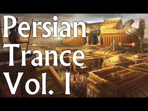 One Hour Mix of Persian Trance Music - Vol. I
