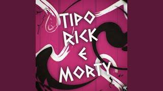 Tipo Rick E Morty