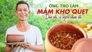 Ông Thọ Làm Mắm Kho Quẹt Dân Dã, Vị Ngon Đậm Đà | Vietnamese Caramelized Shrimp & Pork Dip