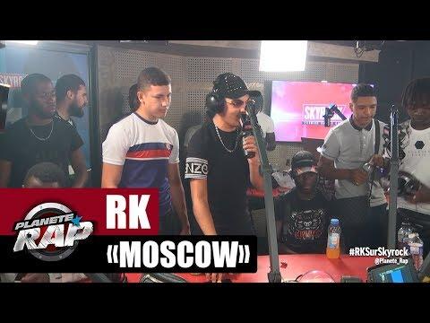 [Exclu] RK 'Moscow' #PlanèteRap