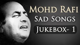 Mohd Rafi Sad Songs Top 10 - Jukebox 1 - Bollywood Evergreen Sad Song Collection