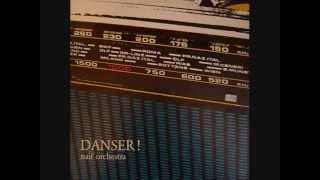 Naif orchestra - Danceur