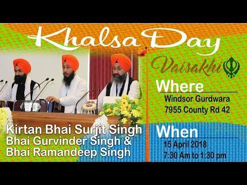 Kirtan Bhai Surjit Singh, Ramandeep Singh and Gurvinder Singh | Vaisakhi-Khalsa Day 15 April 2018