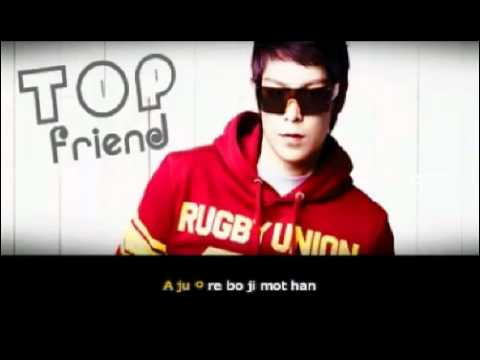 Big Bang - Friend (Top with Taeyang) [Sing-Along] w_ Simple Romanji Lyrics