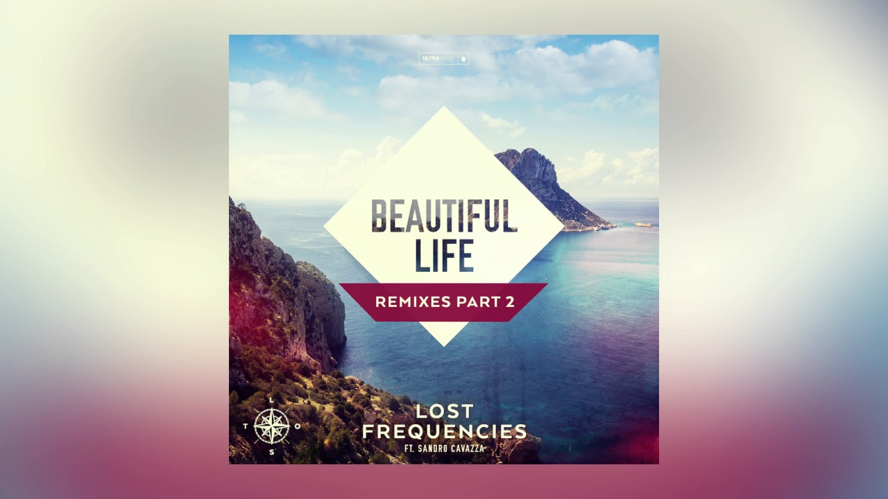 lost-frequencies-beautiful-life-feat-sandro-cavazza-ro-remix-cover-art-ultra-music