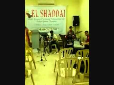 We Have a Vision and Rise Up - El Shaddai Doha Qatar