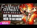 Fallout New Vegas but the boomers need to go boom