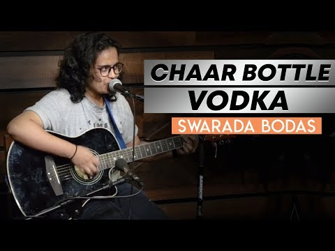 Chaar Bottle Vodka - An Acoustic Rendition - Swarada Bodas - Music - The Habitat