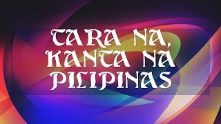 Tara na, Kanta na Pilipinas Dance Rendition