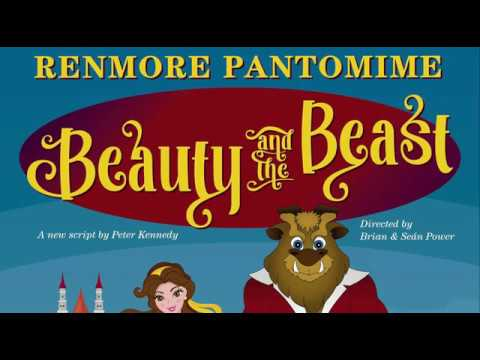 Renmore Pantomime 'Beauty and the Beast' 2018