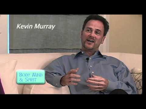 Body, Mind & Spirit  Kevin Murray Interview