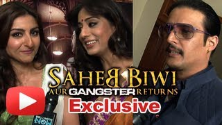 Saheb Biwi Aur Gangster Returns - Star Cast Exclusive Interview