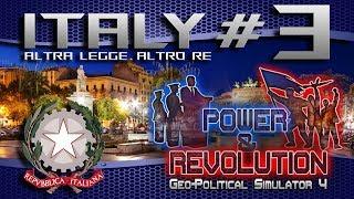 """Italy #3 """" Altra Legge , Altro Re """"   Geopolitical Simulator: Power & Revolution HD ITA"""