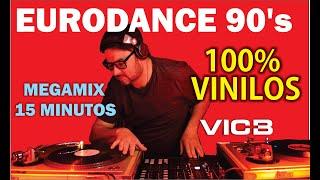 Vic+B - 15 minutos of EURODANCE 90 MIX 100% vinilo, vinyl, vinile