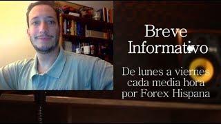 Breve Informativo - Noticias Forex del 2 de Agosto 2018