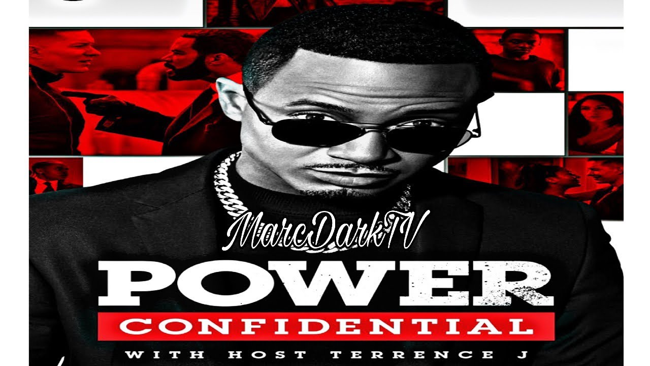 Download POWER SEASON 6 AFTER SHOW!!! POWER CONFIDENTIAL!!! HOST TERRENCE J!!!