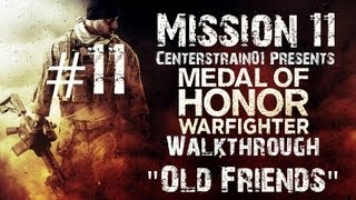 Medal Of Honor Warfighter - Walkthrough - Part 11 - Mission 11 - Old Friends
