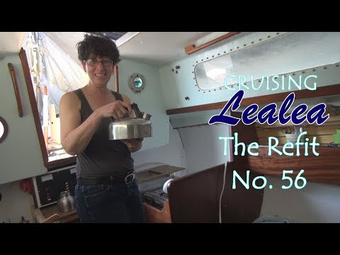Cruising Lealea Refit No.56: Home Again Living Aboard