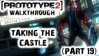 Prototype 2 - Taking the Castle Walkthrough (Part 19)