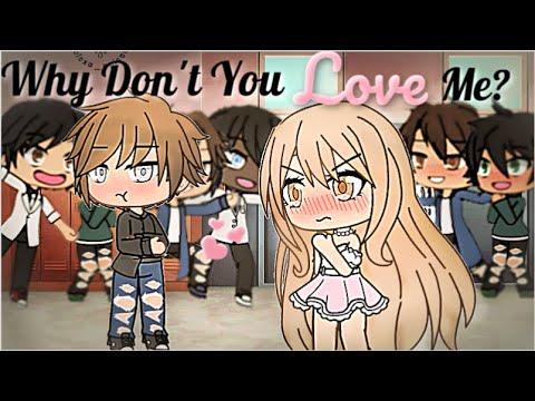 Why Don't You Love Me? | Gacha Life Mini Movie | GLMM