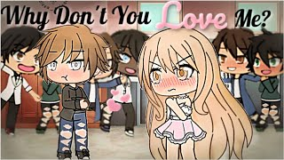 Why Won't You Love Me? | Gacha Life Mini Movie | GLMM