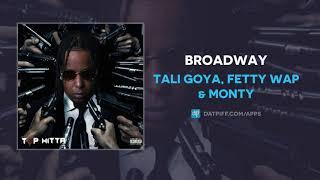 YouTube動画:Tali Goya, Fetty Wap & Monty - Broadway (AUDIO)