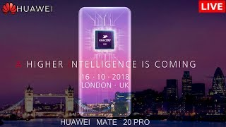 Huawei Mate 20 Live Launch Event | LONDON