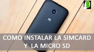 MOTOROLA MOTO E  (  Como Instalar  La Simcard Y La Micro SD