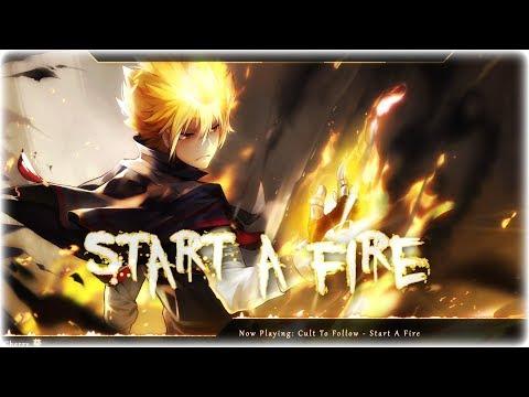 Nightcore - Start A Fire mp3 letöltés