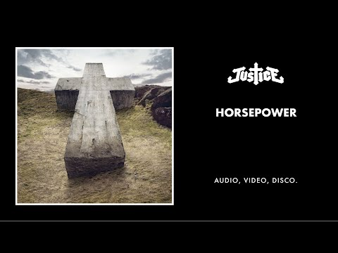 Justice - Horsepower