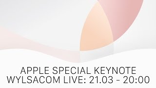 Презентация Apple: iPhone SE, iPad Pro - WYLSACOM LIVE: 21 марта