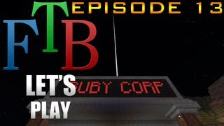 Ruby Plays FTB - S1E13 - Bauxite Bonanza