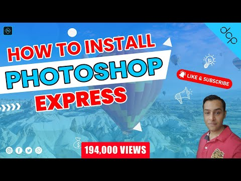 How To Download And Install Photoshop Express - Free Windows 10 App