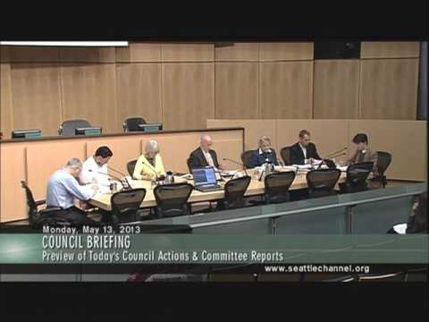 Seattle City Council Briefing, May 13, 2013