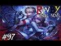 STEALING NEOS HEART?!    RWBY Visual Novel Episode 97 (RWBY Dating Sim)