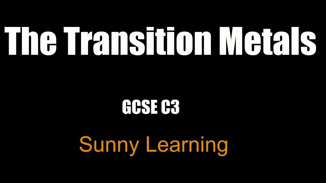 Transition metals gcse aqa chemistry youtube transition metals gcse aqa chemistry urtaz Image collections