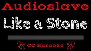 Audioslave • Like A Stone (CC) [Karaoke Instrumental Lyrics]