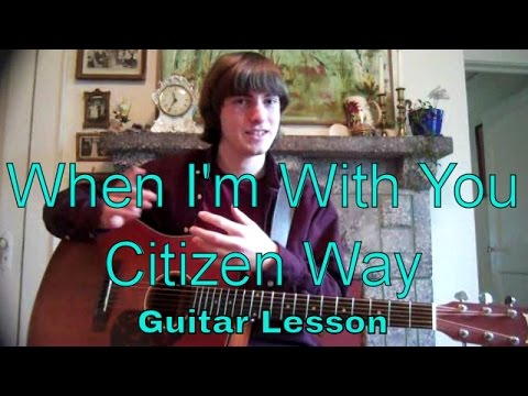 When Im With You Chords By Citizen Way Worship Chords
