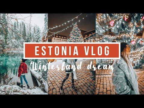 ESTONIA VLOG | Winterland Dream