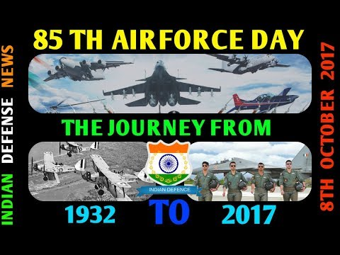 #Defense updates 85TH AIRFORCE DAY 2017 The journey from 1932 to 2017 a video by indian defense news