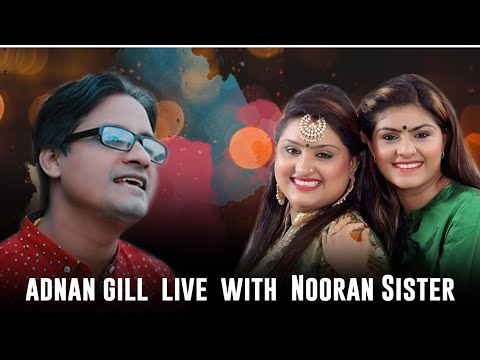 Adnan gill live noraan sister from India