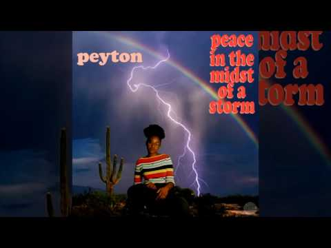 Peyton - Peace in the Midst of a Storm (Full Album)