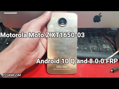 Motorola Moto Z XT1650-03 Remove Frp 8.0.0 And Android 10 Q , One ,E6 ,P30 ,Z4 ,Z3 ,Z2 ,X4 ,G6 ,G7
